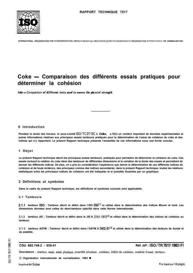 ISO/TR 7517:1983 - Coke -- Comparaison des différents essais pratiques pour déterminer la cohésion