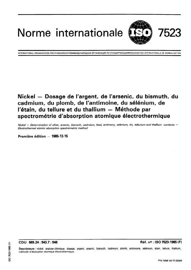 ISO 7523:1985 - Nickel -- Dosage de l'argent, de l'arsenic, du bismuth, du cadmium, du plomb, de l'antimoine, du sélénium, de l'étain, du tellure et du thallium  -- Méthode par spectrométrie d'absorption atomique électrothermique