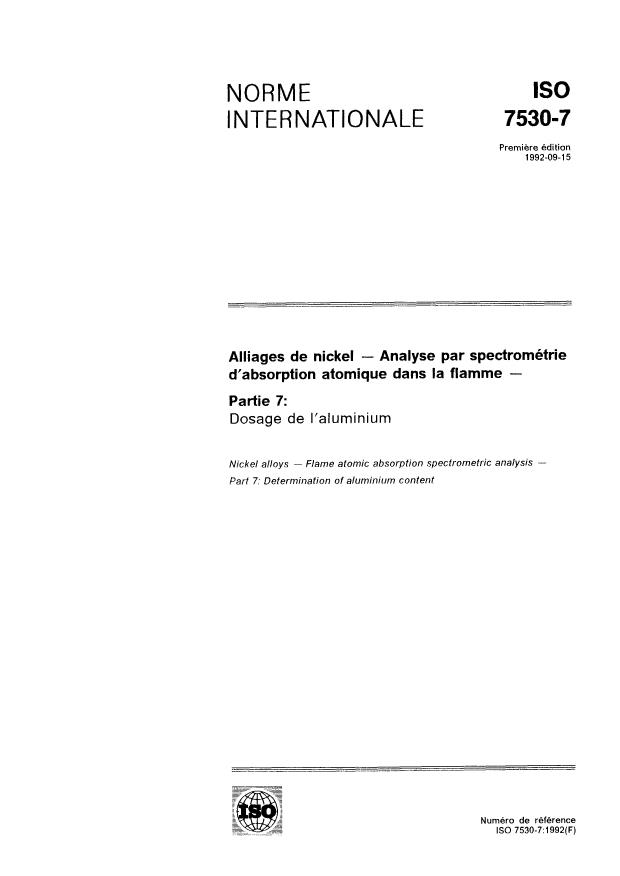 ISO 7530-7:1992 - Alliages de nickel -- Analyse par spectrométrie d'absorption atomique dans la flamme