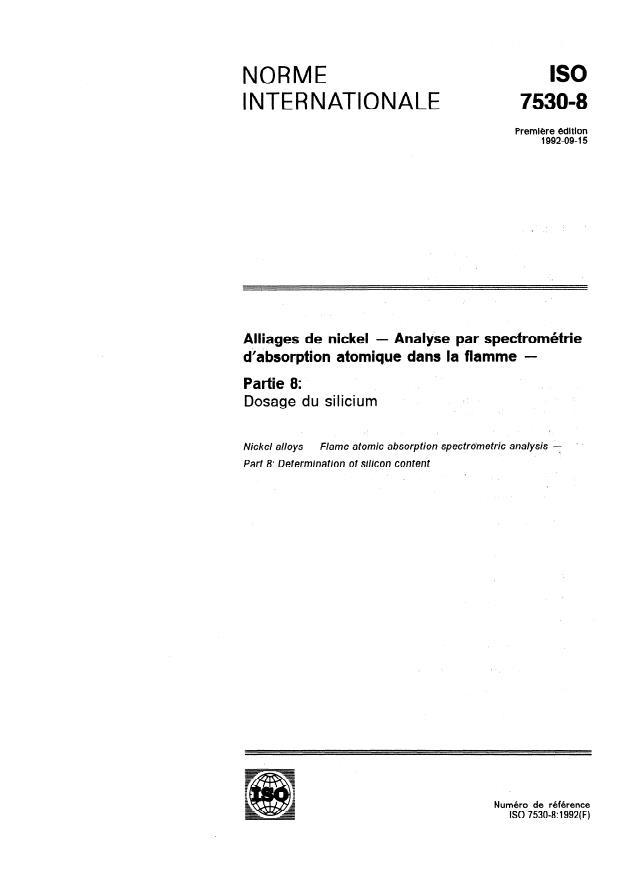 ISO 7530-8:1992 - Alliages de nickel -- Analyse par spectrométrie d'absorption atomique dans la flamme