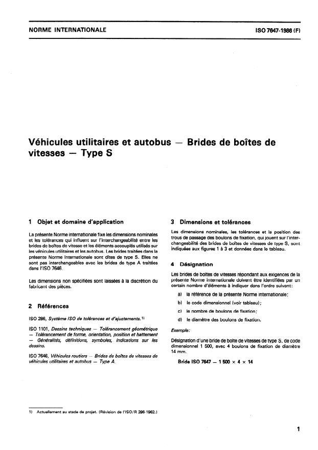ISO 7647:1986 - Véhicules utilitaires et autobus -- Brides de boîtes de vitesses -- Type S