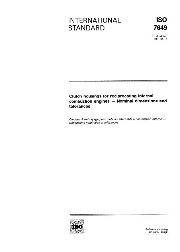 ISO 7649:1991 - Clutch housings for reciprocating internal combustion engines -- Nominal dimensions and tolerances