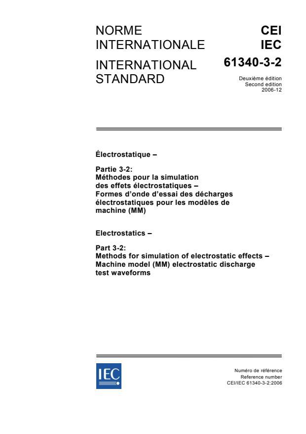 IEC 61340-3-2:2006 - Electrostatics - Part 3-2: Methods for simulation of electrostatic effects - Machine model (MM) electrostatic discharge test waveforms