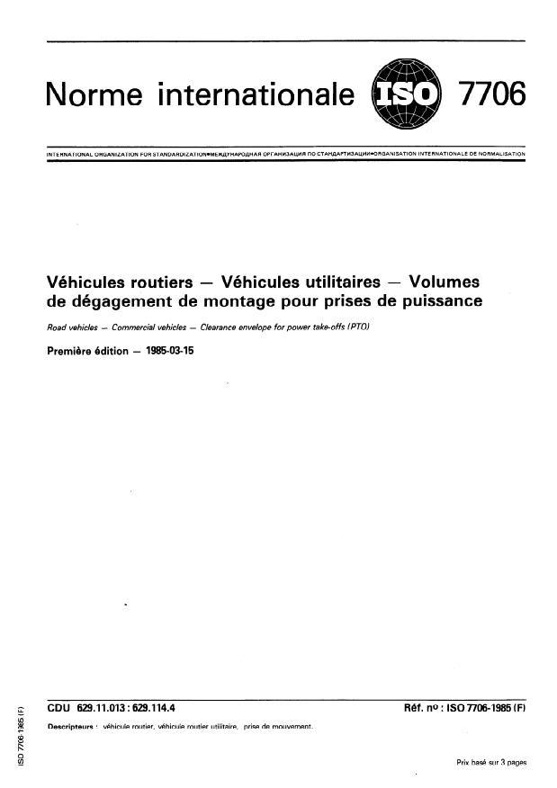 ISO 7706:1985 - Véhicules routiers -- Véhicules utilitaires -- Volumes de dégagement de montage pour prises de puissance