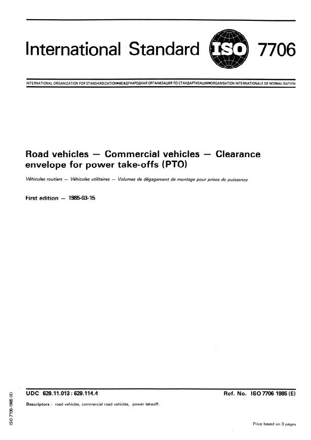 ISO 7706:1985 - Road vehicles -- Commercial vehicles -- Clearance envelope for power take-offs (PTO)