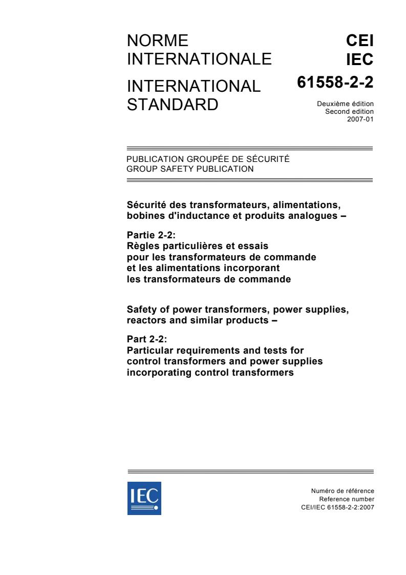 IEC 61558-2-2:2007 - Safety of power transformers, power supplies, reactors and similar products - Part 2-2: Particular requirements and tests for control transformers and power supplies incorporating control transformers