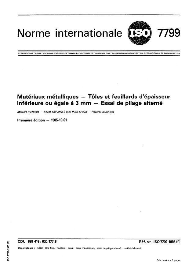 ISO 7799:1985 - Matériaux métalliques -- Tôles et feuillards d'épaisseur inférieure ou égale a 3 mm -- Essai de pliage alterné