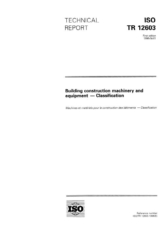 ISO/TR 12603:1996 - Building construction machinery and equipment -- Classification