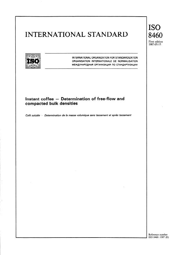 ISO 8460:1987 - Instant coffee -- Determination of free-flow and compacted bulk densities