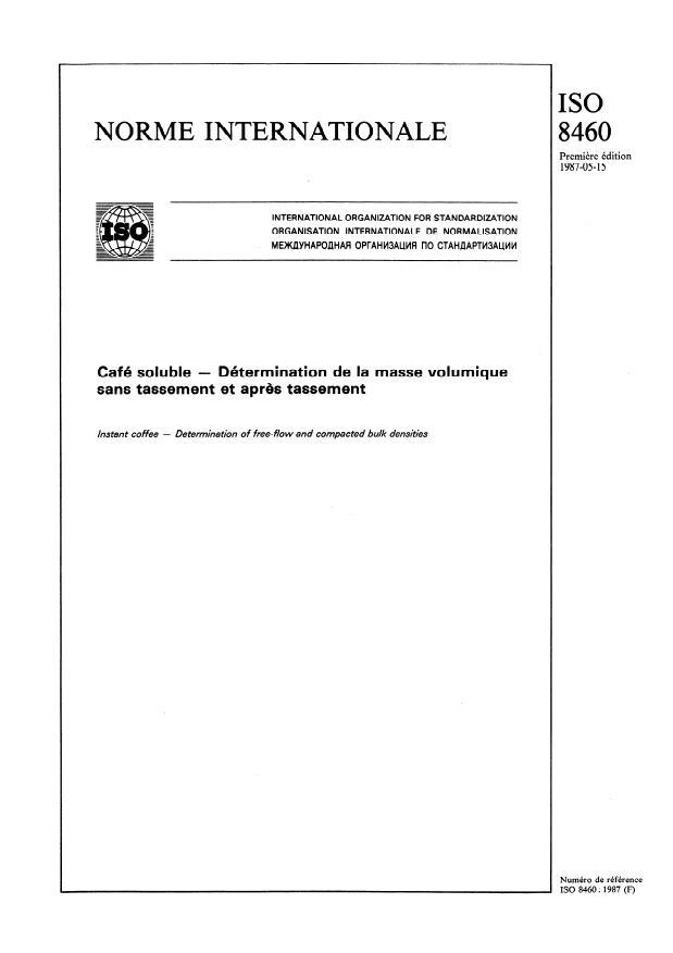 ISO 8460:1987 - Café soluble -- Détermination de la masse volumique sans tassement et apres tassement