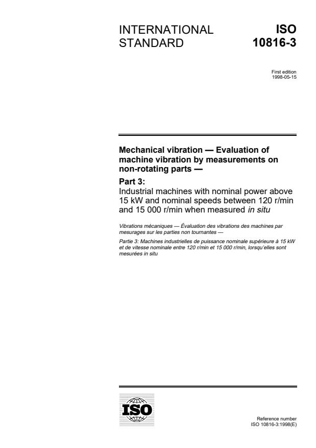 ISO 10816-3:1998 - Mechanical vibration -- Evaluation of machine vibration by measurements on non-rotating parts