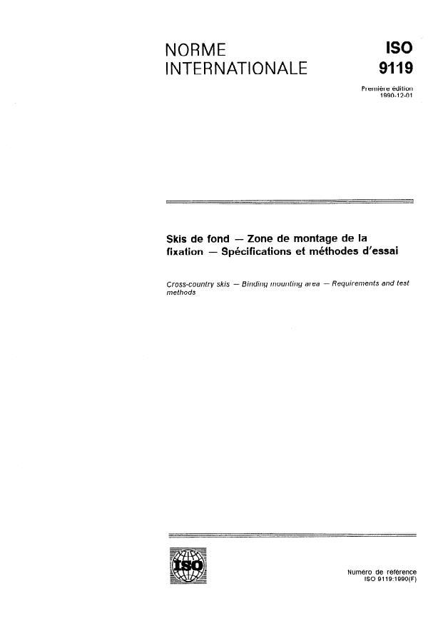ISO 9119:1990 - Skis de fond -- Zone de montage de la fixation -- Spécifications et méthodes d'essai