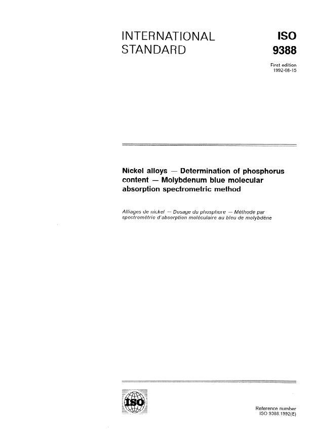 ISO 9388:1992 - Nickel alloys -- Determination of phosphorus content -- Molybdenum blue molecular absorption spectrometric method