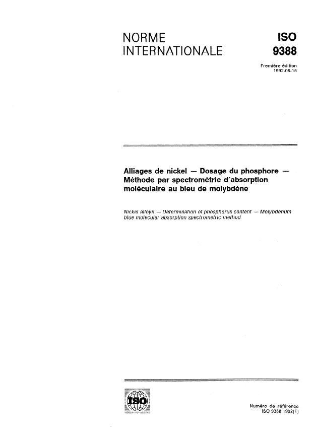 ISO 9388:1992 - Alliages de nickel -- Dosage du phosphore -- Méthode par spectrométrie d'absorption moléculaire au bleu de molybdene