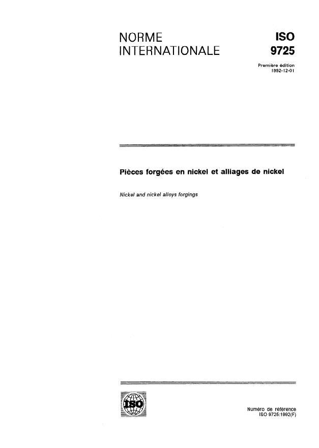 ISO 9725:1992 - Pieces forgées en nickel et alliages de nickel