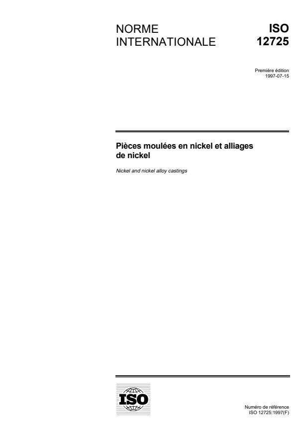 ISO 12725:1997 - Pieces moulées en nickel et alliages de nickel