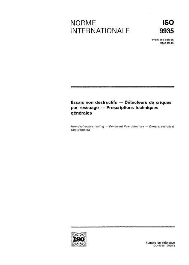 ISO 9935:1992 - Essais non destructifs -- Détecteurs de criques par ressuage -- Prescriptions techniques générales