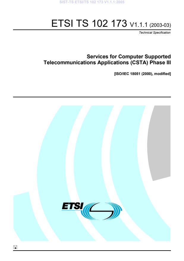 SIST-TS ETSI/TS 102 173 V1.1.1:2005