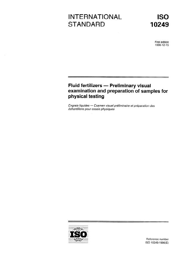 ISO 10249:1996 - Fluid fertilizers -- Preliminary visual examination and preparation of samples for physical testing