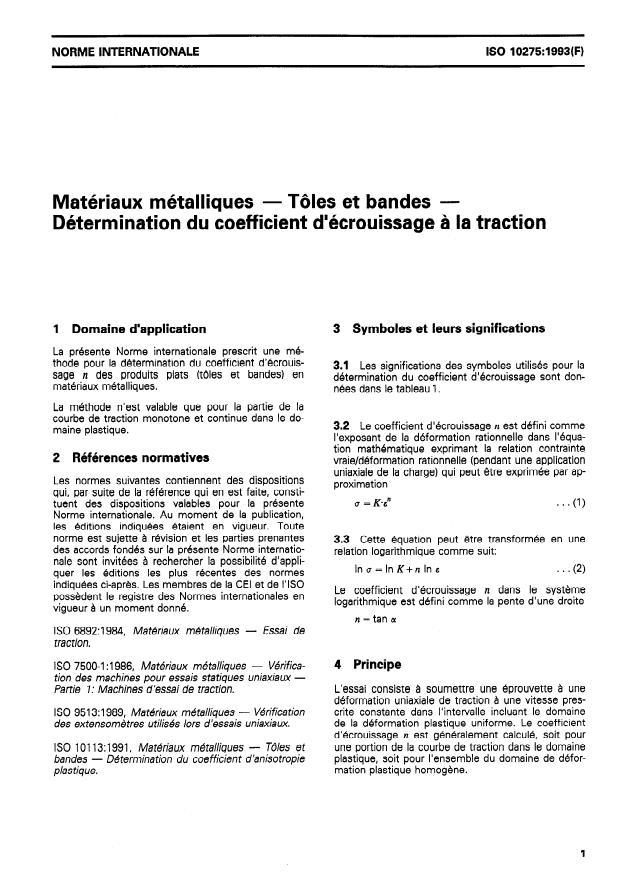 ISO 10275:1993 - Matériaux métalliques -- Tôles et bandes -- Détermination du coefficient d'écrouissage a la traction