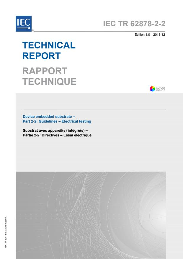IEC TR 62878-2-2:2015 - Device embedded substrate - Part 2-2: Guidelines - Electrical testing