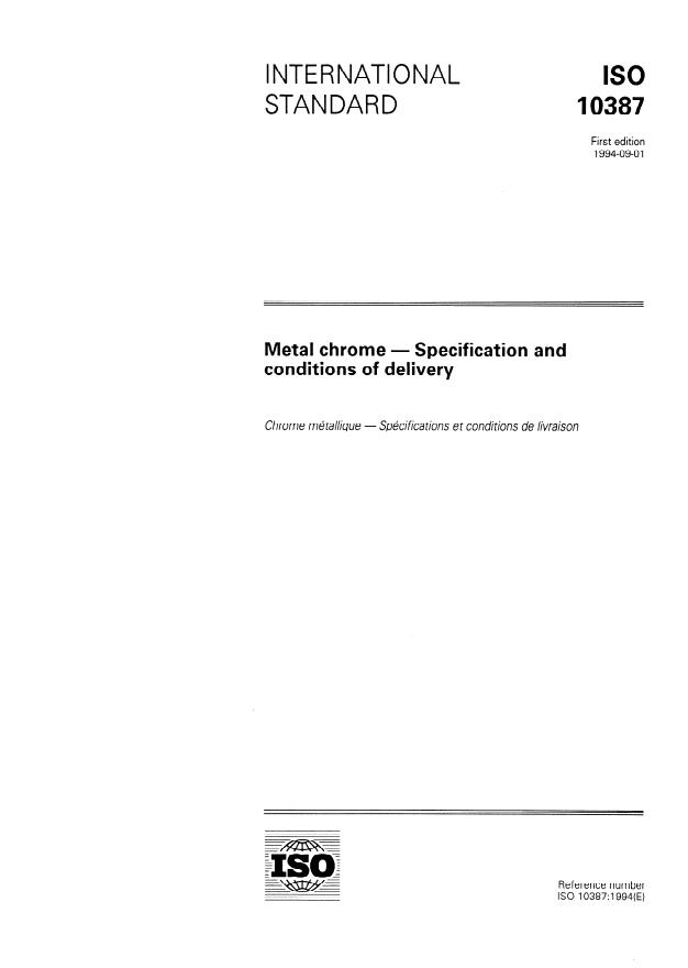 ISO 10387:1994 - Metal chrome -- Specification and conditions of delivery