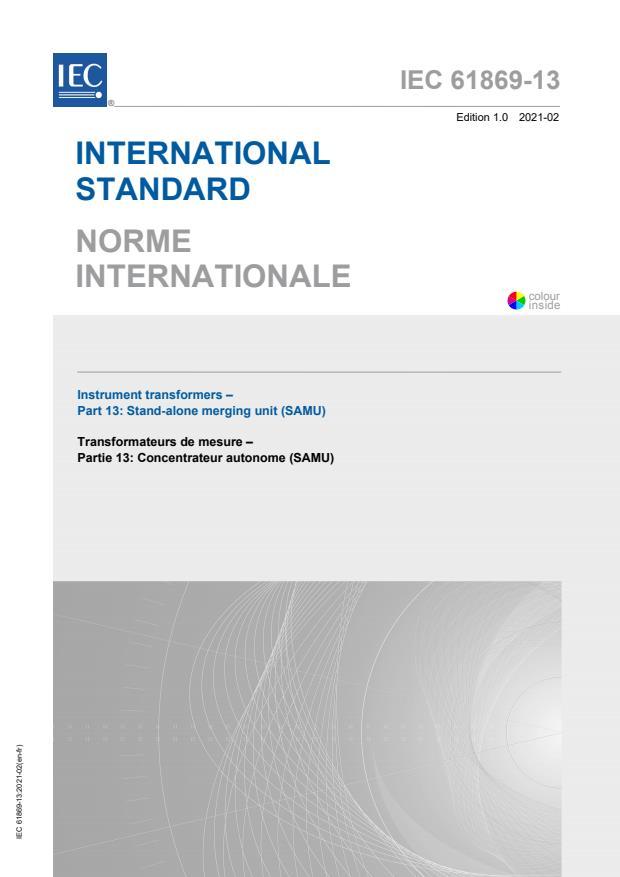 IEC 61869-13:2021 - Instrument transformers - Part 13: Stand-alone merging unit (SAMU)