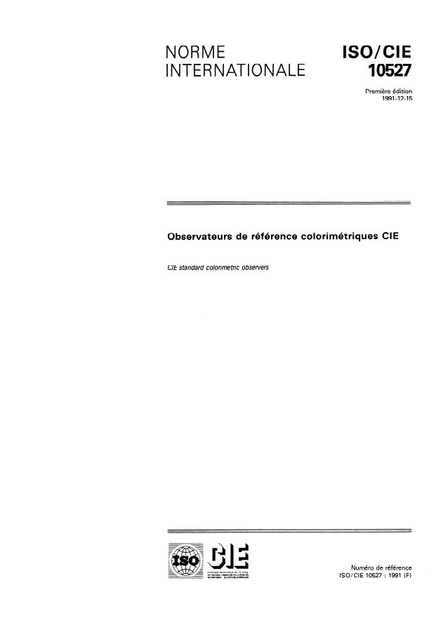 ISO/CIE 10527:1991 - Observateurs de référence colorimétriques CIE