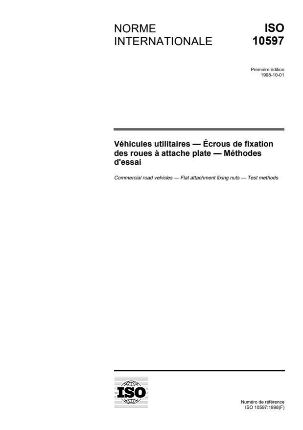 ISO 10597:1998 - Véhicules utilitaires -- Écrous de fixation des roues a attache plate -- Méthodes d'essai