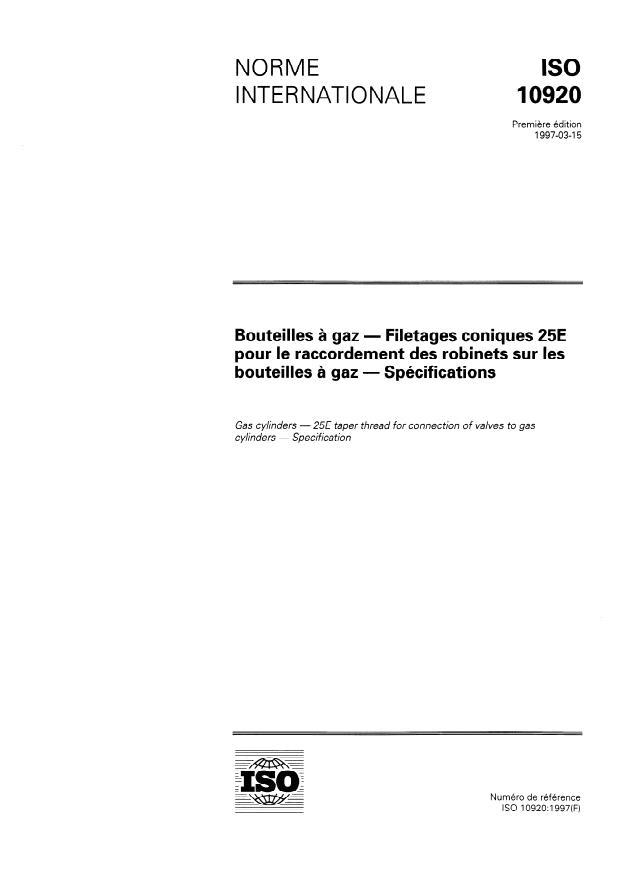 ISO 10920:1997 - Bouteilles a gaz -- Filetages coniques 25E pour le raccordement des robinets sur les bouteilles a gaz -- Spécifications
