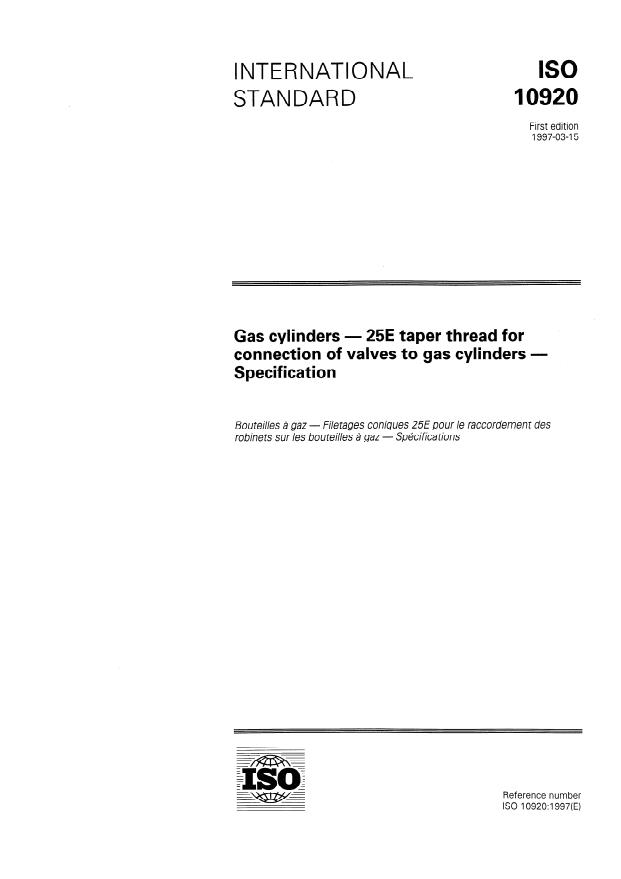 ISO 10920:1997 - Gas cylinders -- 25E taper thread for connection of valves to gas cylinders -- Specification