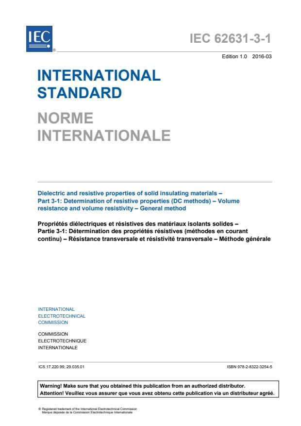 IEC 62631-3-1:2016 - Dielectric and resistive properties of solid insulating materials - Part 3-1: Determination of resistive properties (DC methods) - Volume resistance and volume resistivity - General method