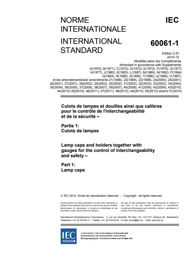 IEC 60061-1:1969/AMD51:2014 - Amendment 51 - Lamp caps and holders together with gauges for the control of interchangeability and safety - Part 1: Lamp caps