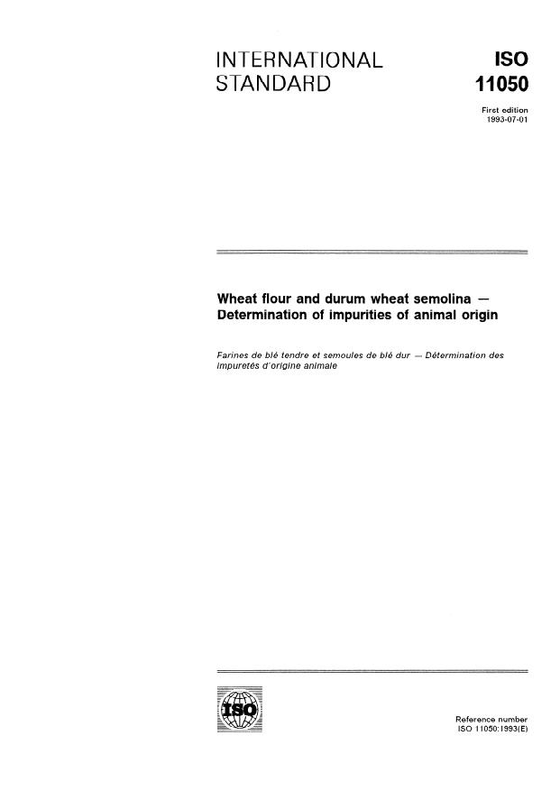 ISO 11050:1993 - Wheat flour and durum wheat semolina -- Determination of impurities of animal origin