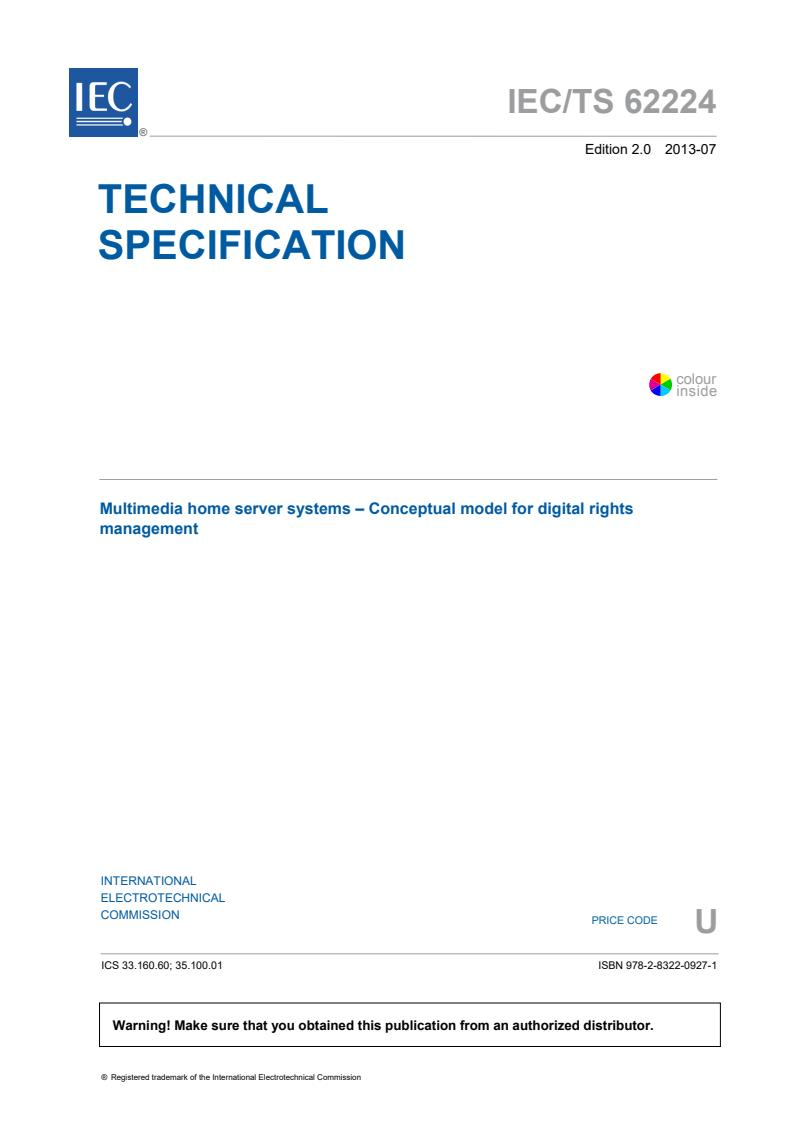 IEC TS 62224:2013 - Multimedia home server systems - Conceptual model for digital rights management