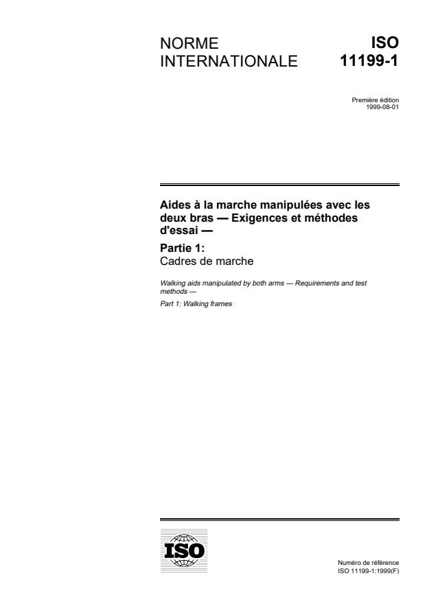 ISO 11199-1:1999 - Aides a la marche manipulées avec les deux bras -- Exigences et méthodes d'essai