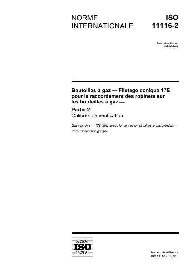 ISO 11116-2:1999 - Bouteilles a gaz -- Filetage conique 17E pour le raccordement des robinets sur les bouteilles a gaz