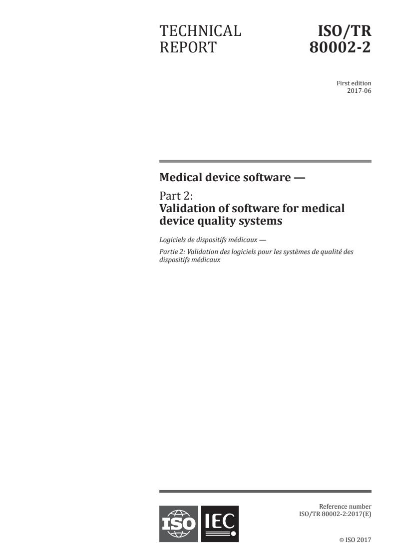 ISO TR 80002-2:2017 - Medical device software - Part 2: Validation of software for medical device quality systems