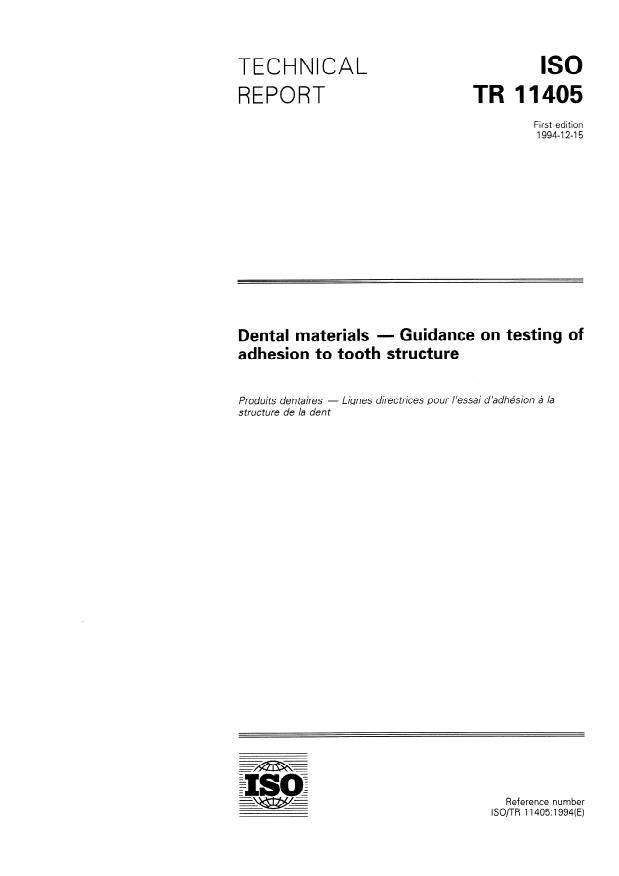 ISO/TR 11405:1994 - Dental materials -- Guidance on testing of adhesion to tooth structure