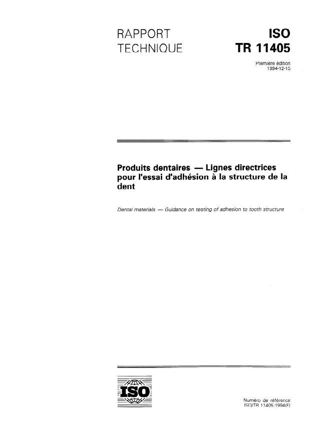 ISO/TR 11405:1994 - Produits dentaires -- Lignes directrices pour l'essai d'adhésion a la structure de la dent