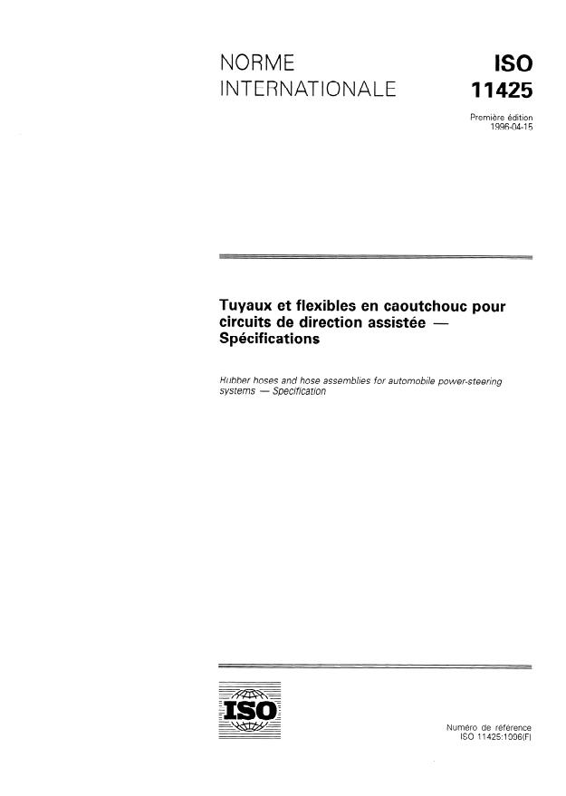 ISO 11425:1996 - Tuyaux et flexibles en caoutchouc pour circuits de direction assistée -- Spécifications