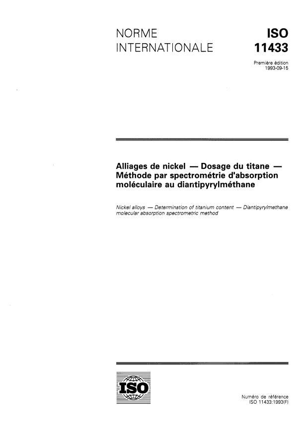 ISO 11433:1993 - Alliages de nickel -- Dosage du titane -- Méthode par spectrométrie d'absorption moléculaire au diantipyrylméthane