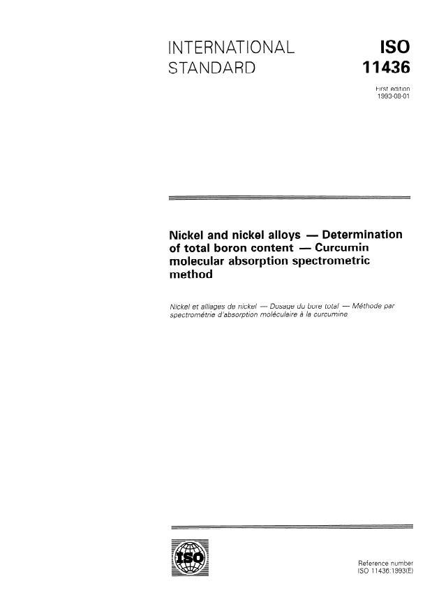 ISO 11436:1993 - Nickel and nickel alloys -- Determination of total boron content -- Curcumin molecular absorption spectrometric method