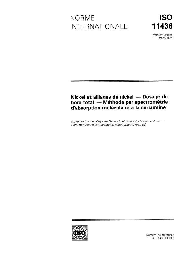 ISO 11436:1993 - Nickel et alliages de nickel -- Dosage du bore total -- Méthode par spectrométrie d'absorption moléculaire a la curcumine