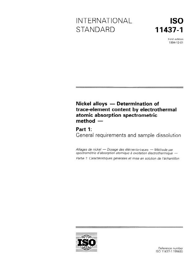 ISO 11437-1:1994 - Nickel alloys -- Determination of trace-element content by electrothermal atomic absorption spectrometric method