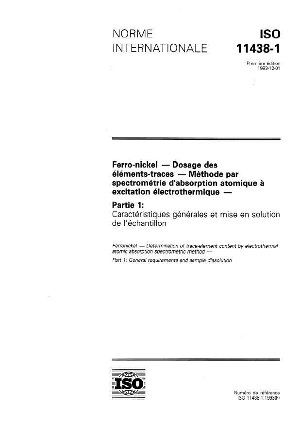 ISO 11438-1:1993 - Ferro-nickel -- Dosage des éléments-traces -- Méthode par spectrométrie d'absorption atomique a excitation électrothermique