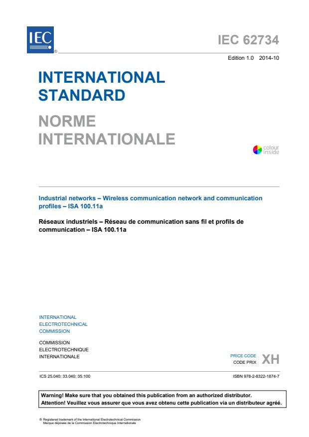 IEC 62734:2014 - Industrial networks - Wireless communication network and communication profiles - ISA 100.11a