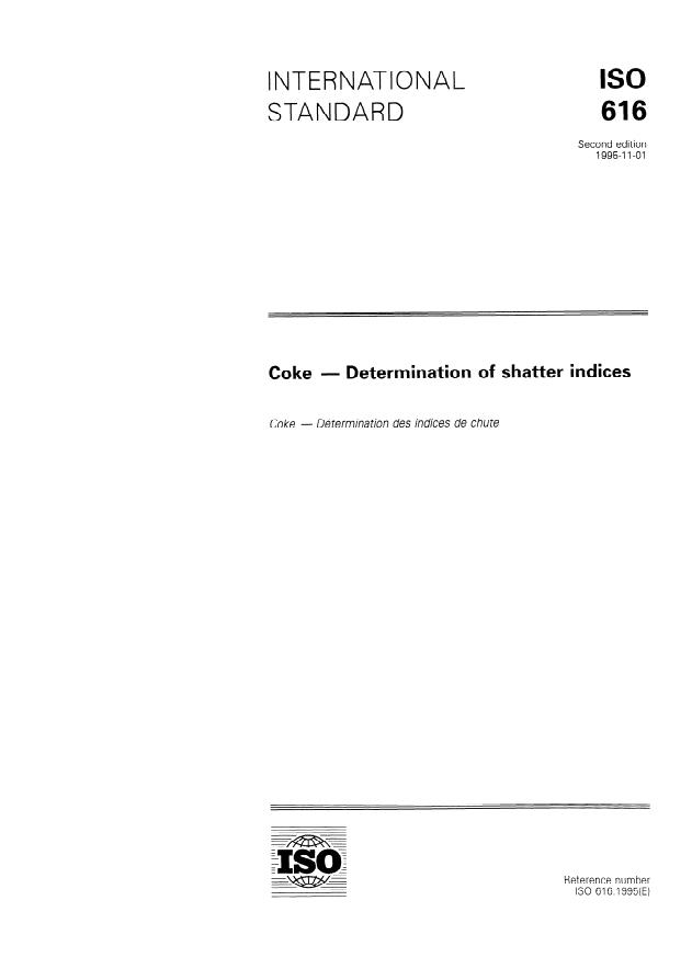 ISO 616:1995 - Coke -- Determination of shatter indices