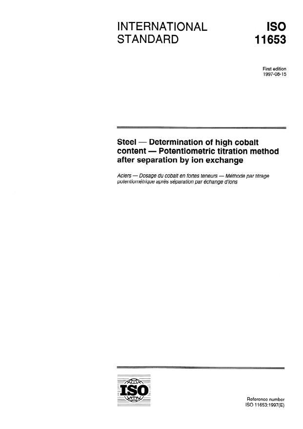 ISO 11653:1997 - Steel -- Determination of high cobalt content -- Potentiometric titration method after separation by ion exchange