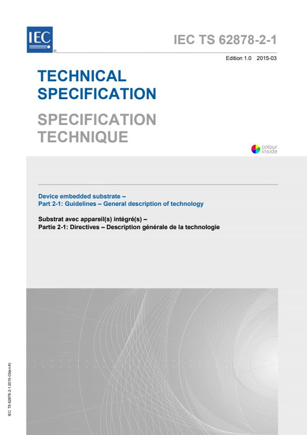 IEC TS 62878-2-1:2015 - Device embedded substrate - Part 2-1: Guidelines - General description of technology